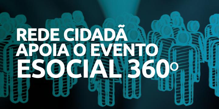 Rede Cidadã apoia o evento ESOCIAL 360º