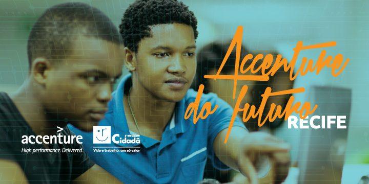 Accenture do Futuro vai abrir inscrições em Recife