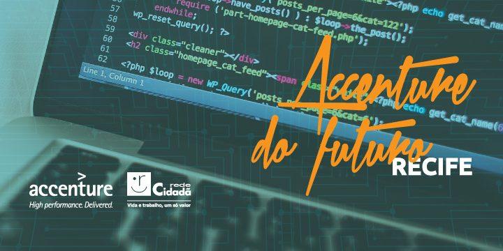 Accenture do Futuro abre inscrições em Recife
