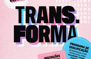Treinamentos gratuitos para pessoas trans e travestis com foco na empregabilidade