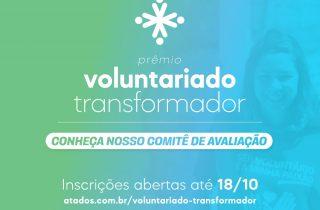 Prêmio Voluntariado Transformador está com inscrições abertas